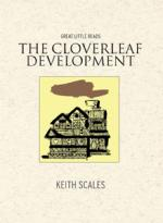 The Cloverleaf Development by Keith Scales
