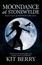 Cover for Moondance of Stonewylde by Kit Berry
