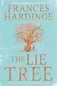 The Lie Tree Special Edition Book of the Year by Frances Hardinge