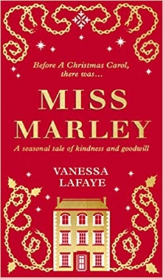 Miss Marley The Untold Story of Jacob Marley's Sister