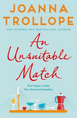 Cover for An Unsuitable Match by Joanna Trollope