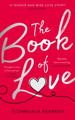 Book Cover for The Book of Love  by Fionnuala Kearney
