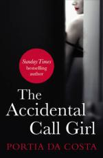 Cover for The Accidental Call Girl by Portia Da Costa