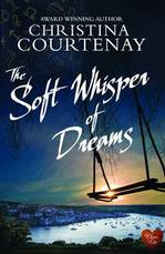 Cover for The Soft Whisper of Dreams by Christina Courtenay