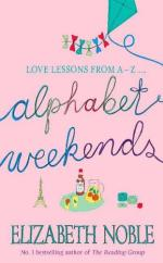 Cover for Alphabet Weekends by Elizabeth Noble