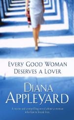 Every Good Woman Deserves a Lover by Diana Appleyard