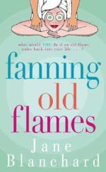 Fanning Old Flames by Jane Blanchard