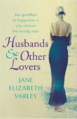 Husbands and Other Lovers by Jane Elizabeth Varley