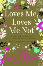 Loves Me, Loves Me Not by Romantic Novelists Association