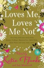 Loves Me, Loves Me Not by Katie Fforde