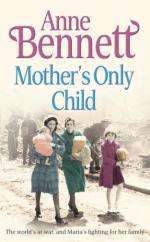 Mother's Only Child by Anne Bennett