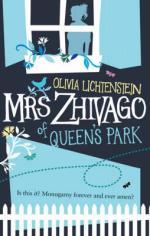 Cover for Mrs Zhivago of Queen's Park by Olivia Lichtenstein