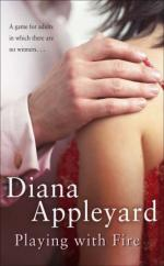 Cover for Playing with Fire by Diana Appleyard