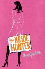 The Bride Hunter by Amy Appleton