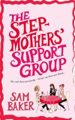 Cover for The Stepmothers' Support Group by Sam Baker
