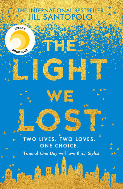 Cover for The Light We Lost by Jill Santopolo