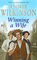 Winning A Wife by Annie Wilkinson