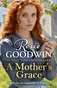 A Mother's Grace  by Rosie Goodwin
