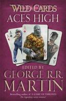 Cover for Aces High by George R. R. Martin, Richard Glyn Jones
