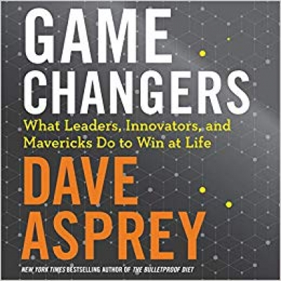 Cover for Game Changers by Dave Asprey