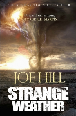Cover for Strange Weather by Joe Hill