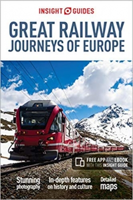 Cover for Insight Guides Great Railway Journeys of Europe by Insight Guides