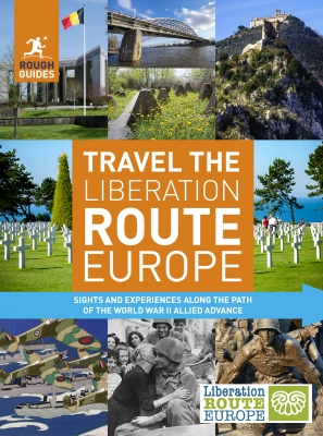Cover for Rough Guides: Travel the Liberation Route Europe by Rough Guides