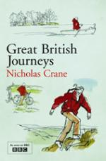 Cover for Great British Journeys by Nicholas Crane