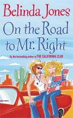 Cover for On the Road to Mr. Right by Belinda Jones