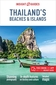 Insight Guides Thailands Beaches and Islands by Insight Guides