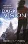 Dark Vision by Debbie Johnson
