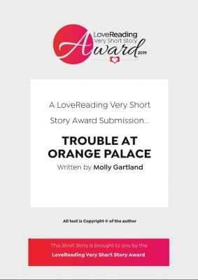 Trouble At Orange Palace