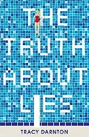 Book Cover for The Truth About Lies by Tracy Darnton