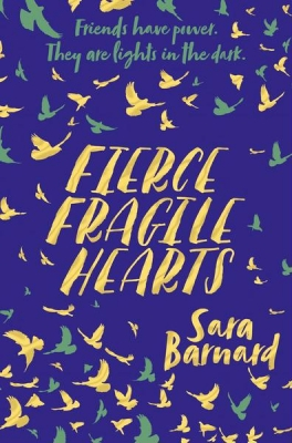 Cover for Fierce Fragile Hearts by Sara Barnard