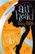 Cover for Airhead: Being Nikki by Meg Cabot