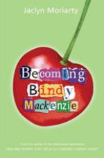 Cover for Becoming Bindy Mackenzie by Jaclyn Moriarty
