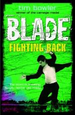 Cover for Blade: Fighting Back by Tim Bowler