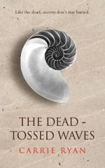 Cover for The Dead Tossed Waves by Carrie Ryan