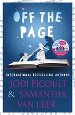 Cover for Off the Page by Jodi Picoult, Samantha Van Leer