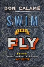 Cover for Swim the Fly by Don Calame