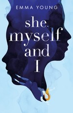 She, Myself and I by Emma Young