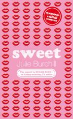 Cover for Sweet by Julie Burchill