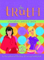 Truth: A teenager's survival guide by Ann Mcpherson, Aidan Macfarlane