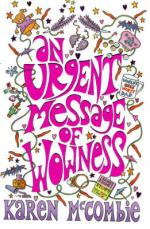 Cover for Urgent Message of Wowness by Karen Mccombie
