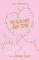 My True Love Gave to Me Valentine's Edition by Stephanie Perkins, Holly Black, David Levithan